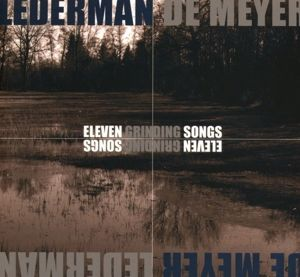 Eleven Grinding Songs (Limited), Lederman-De Meyer