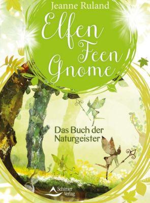 Elfen, Feen, Gnome - Jeanne Ruland |