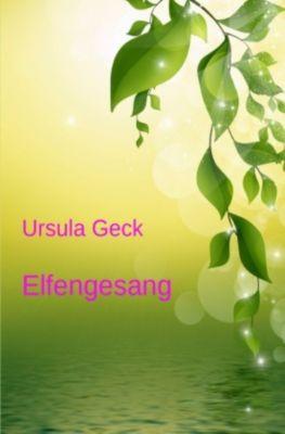 Elfengesang - Ursula Geck |