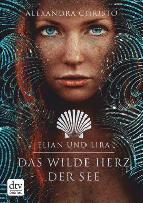 Elian und Lira – Das wilde Herz der See, Alexandra Christo