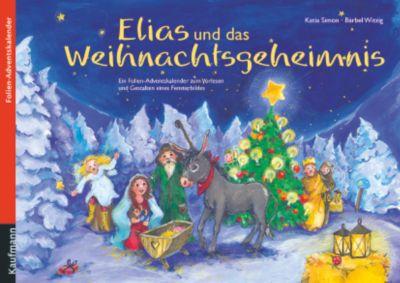 Elias und das Weihnachtsgeheimnis- Folien-Adventskalender, Katia Simon