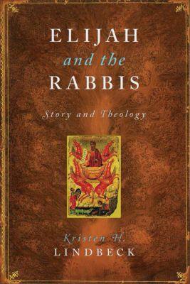 Elijah and the Rabbis, Kristen Lindbeck