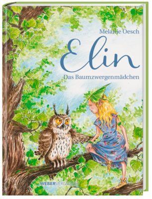 Elin, m. Audio-CD, Melanie Oesch