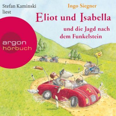Eliot und Isabella: Eliot und Isabella und die Jagd nach dem Funkelstein (Szenische Lesung), Ingo Siegner
