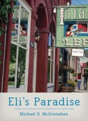 Eli's Paradise, Michael D. McGranahan