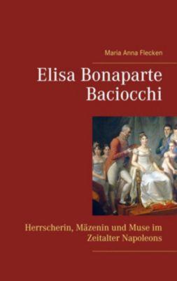 Elisa Bonaparte Baciocchi, Maria Anna Flecken
