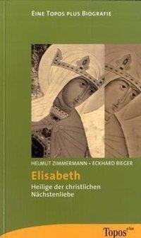 Elisabeth, Helmut Zimmermann, Eckhard Bieger