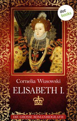 Elisabeth I., Cornelia Wusowski