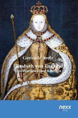 Elisabeth von England - Gertrude Aretz |