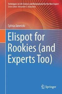 Elispot for Rookies (and Experts Too), Sylvia Janetzki