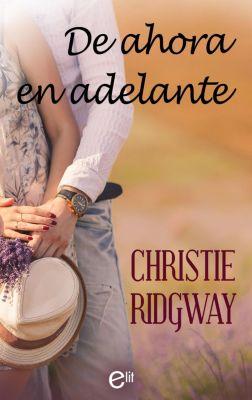 eLit: De ahora en adelante, Christie Ridgway