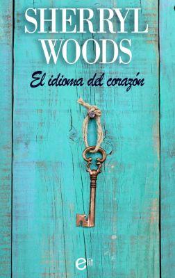 eLit: El idioma del corazón, Sherryl Woods