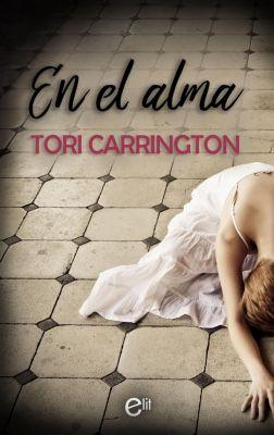 eLit: En el alma, Tori Carrington