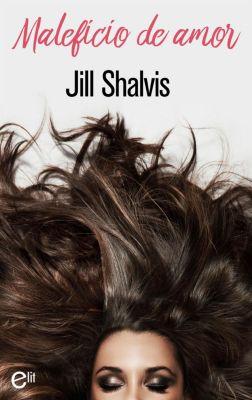 eLit: Maleficio de amor, Jill Shalvis