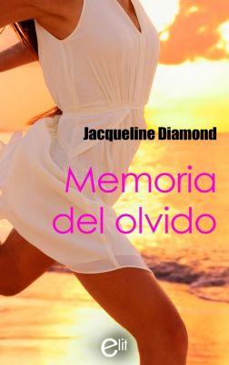 eLit: Memoria del olvido, Jacqueline Diamond