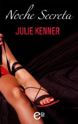 eLit: Noche secreta, Julie Kenner
