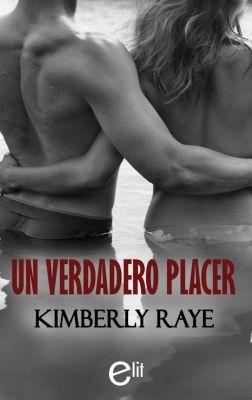 eLit: Un verdadero placer, Kimberly Raye