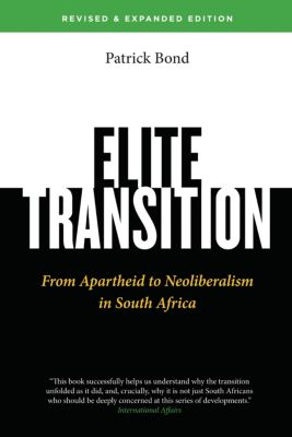 Elite Transition - Revised and Expanded Edition, Patrick Bond