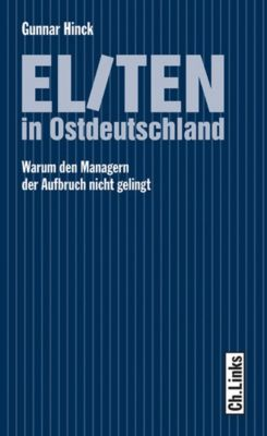 Eliten in Ostdeutschland, Gunnar Hinck