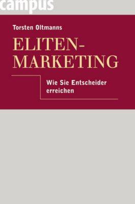 Eliten-Marketing, Torsten Oltmanns, Christiane Diekmann, Vera Böhm