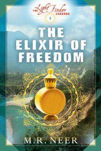 Elixir of Freedom, M.R. Neer