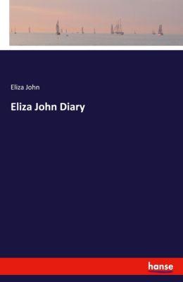 Eliza John Diary, Eliza John
