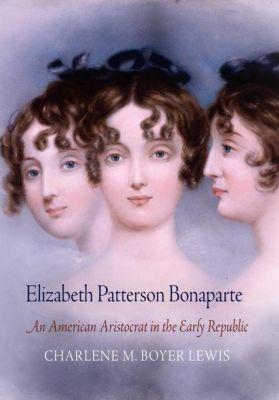 Elizabeth Patterson Bonaparte, Charlene M. Boyer Lewis