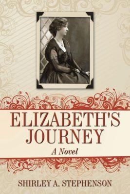 Elizabeth's Journey, Shirley A. Stephenson
