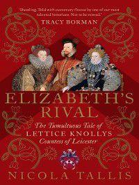 Elizabeth's Rival, Nicola Tallis