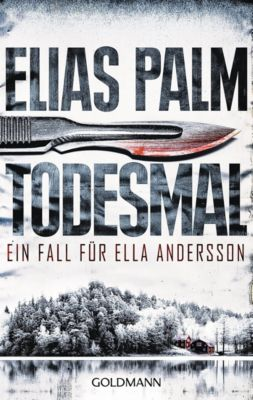 Ella Andersson Band 1: Todesmal, Elias Palm