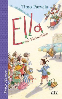 Ella Band 3: Ella auf Klassenfahrt, Timo Parvela