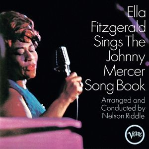Ella Fitzgerald Sings The Johnny Mercer Songbook, Ella Fitzgerald