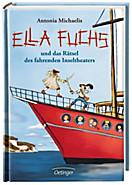 Ella Fuchs Band 2: Ella Fuchs und das Rätsel des fahrenden Inseltheaters