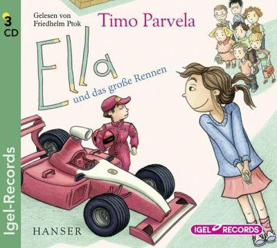 Ella und das große Rennen, 3 Audio-CDs, Timo Parvela