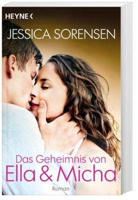Ella und Micha Band 1: Das Geheimnis von Ella und Micha, Jessica Sorensen