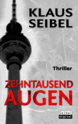 Ellen Faber Band 1: Zehntausend Augen, Klaus Seibel