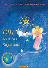 Elli reist ins Engelland, Ursula Sh. Kanitz, Marianne Kleine-Wilke