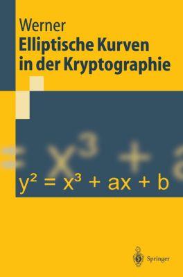 Elliptische Kurven in der Kryptographie, Annette Werner