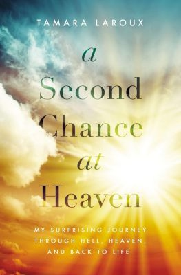Elm Hill: A Second Chance at Heaven, Tamara Laroux