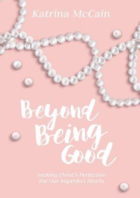 Elm Hill: Beyond Being Good, Katrina McCain