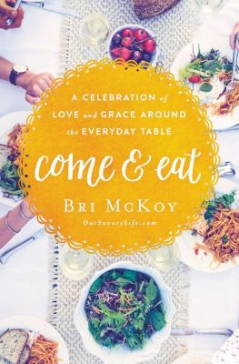 Elm Hill: Come and Eat, Bri McKoy