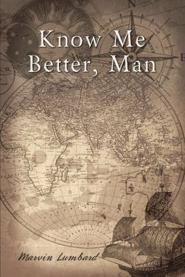 Elm Hill: Know Me Better, Man, Marvin Lumbard