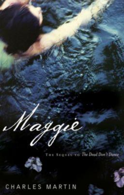 Elm Hill: Maggie, Charles Martin