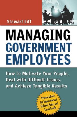 Elm Hill: Managing Government Employees, Stewart Liff