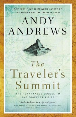 Elm Hill: The Traveler's Summit, Andy Andrews