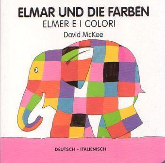elmar und die farben deutsch italienisch buch. Black Bedroom Furniture Sets. Home Design Ideas