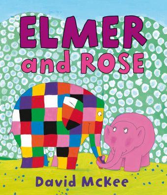 Elmer and Rose, David McKee