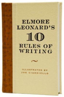 Elmore Leonard's 10 Rules of Writing, Elmore Leonard