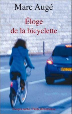 Éloge de la bicyclette, Marc Augé