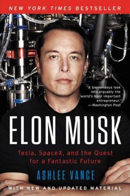 Elon Musk, Ashlee Vance